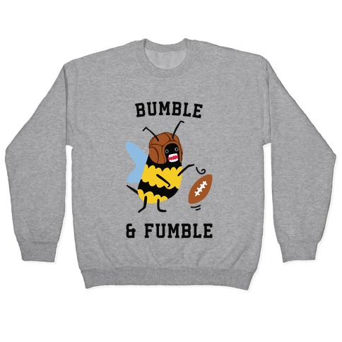 Bumble & Fumble Pullover