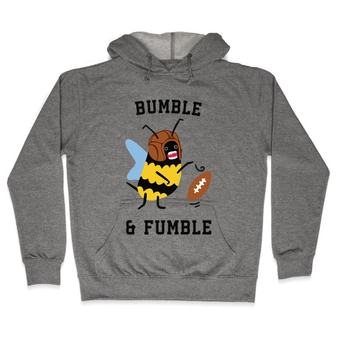 Bumble & Fumble Hooded Sweatshirt