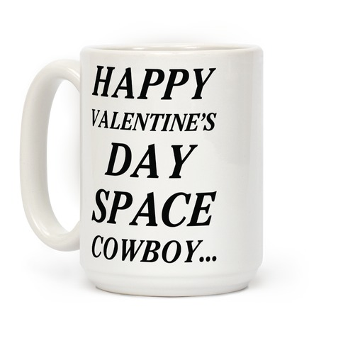Happy Valentine's Spacecowboy Coffee Mug