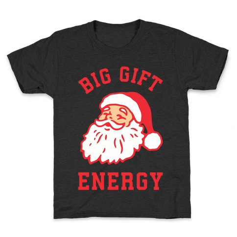 Big Gift Energy Kids T-Shirt