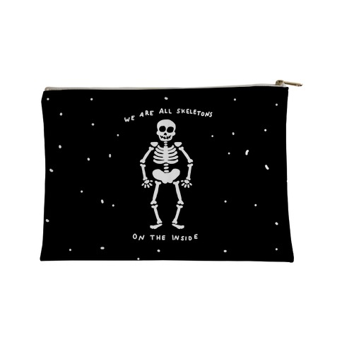 We Are All Skeletons On The Inside Accessory Bag