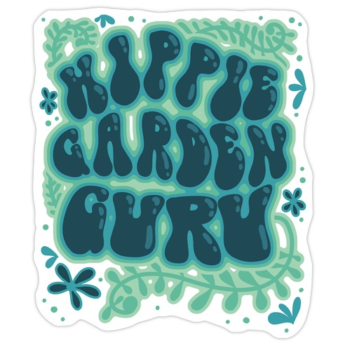 Hippie Garden Guru Die Cut Sticker