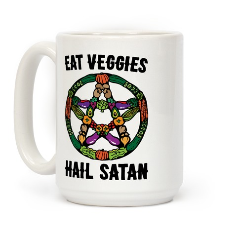 Eat Veggies Hail Satan White Print Coffee Mug
