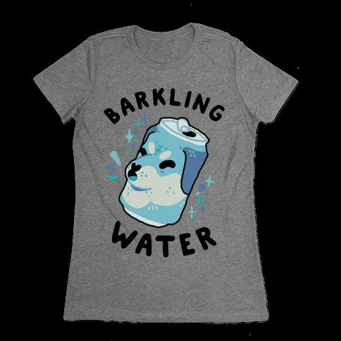 Barkling Water Womens T-Shirt