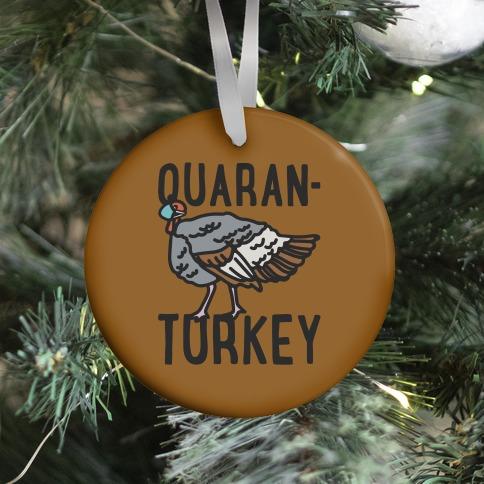 Quaran-Turkey Ornament