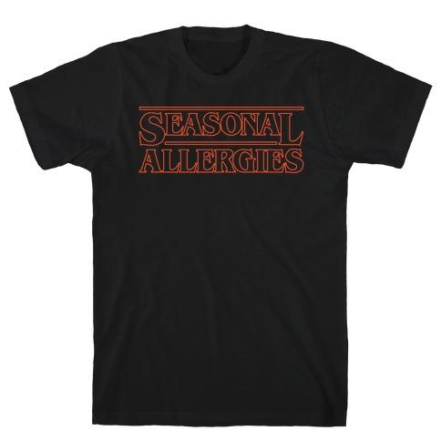 Seasonal Allergies Parody White Print T-Shirt