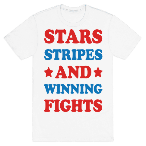 Stars Stripes And Winning Fights Mens T-Shirt