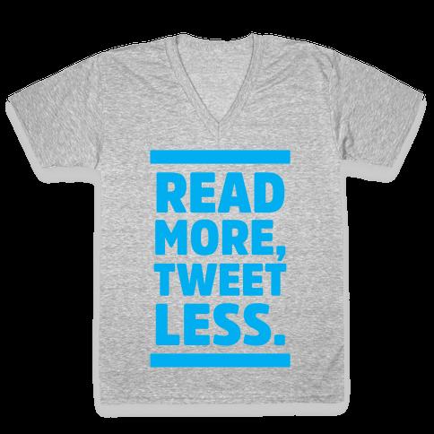 Read More, Tweet Less V-Neck Tee Shirt