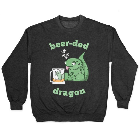 Beer-ded Dragon Pullover