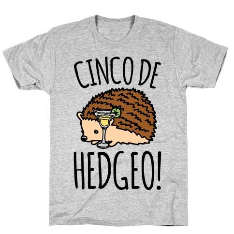 Cinco De Hedgeo Cinco De Mayo Hedgehog Parody T-Shirt