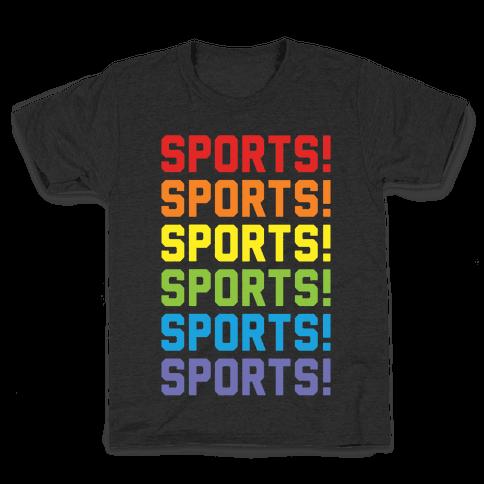 Sports Sports Sports Kids T-Shirt