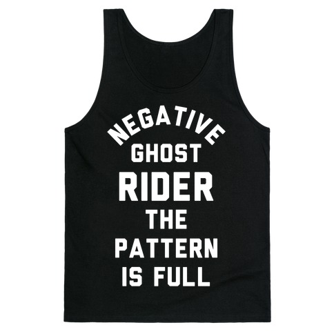 Negative Ghost Rider The Pattern is Full Tank Top