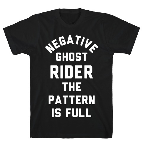 Negative Ghost Rider The Pattern is Full T-Shirt