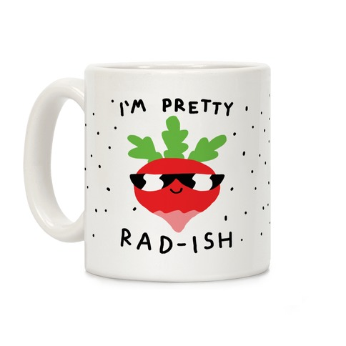 I'm Pretty Rad-ish Coffee Mug