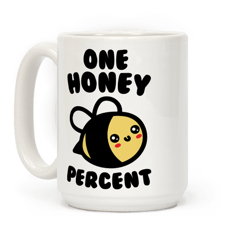 One Honey Percent Parody Coffee Mug