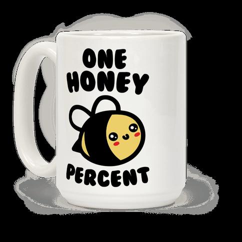 One Honey Percent Parody Coffee Mug