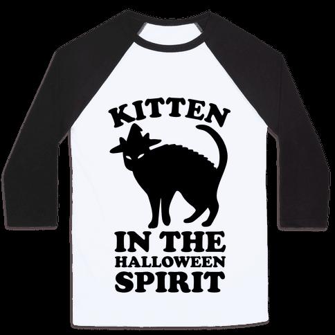 Kitten In The Halloween Spirit Baseball Tee