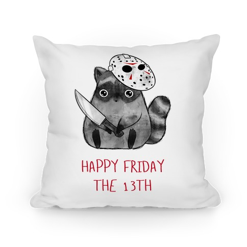 Happy Friday The 13th Pillow