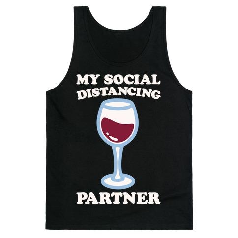 My Social Distancing Partner White Print Tank Top