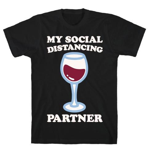 My Social Distancing Partner White Print T-Shirt