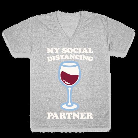 My Social Distancing Partner White Print V-Neck Tee Shirt