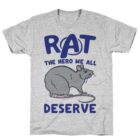 Rat the Hero We All Deserve Parody T-Shirt