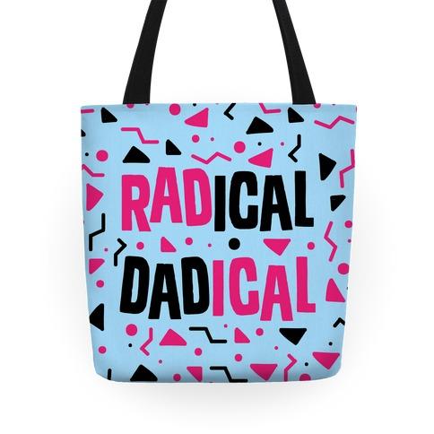 Radical Dadical Tote