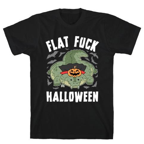 Flat F*** Halloween T-Shirt