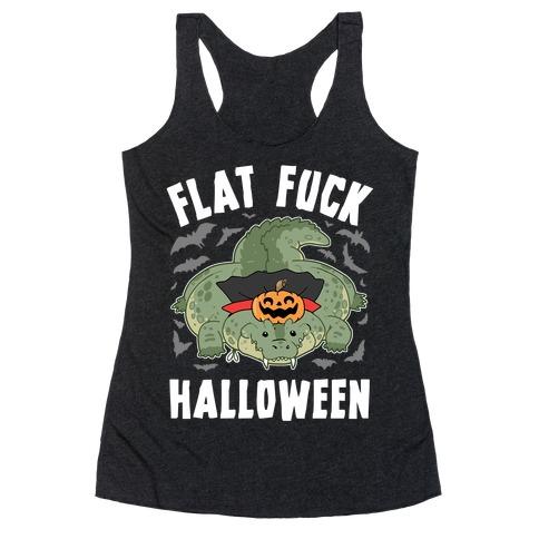 Flat F*** Halloween Racerback Tank Top