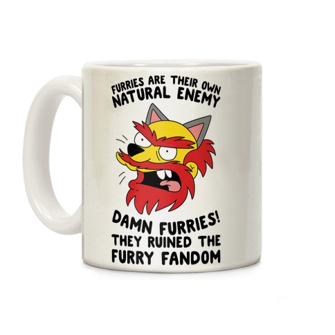 Furries Are Their Own Natural Enemy Coffee Mug