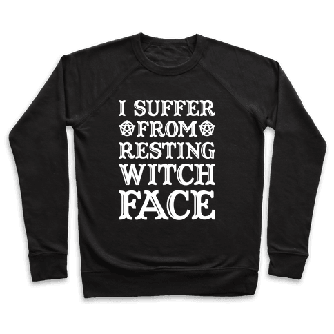 I Suffer From Restless Witch Face (White) Pullover