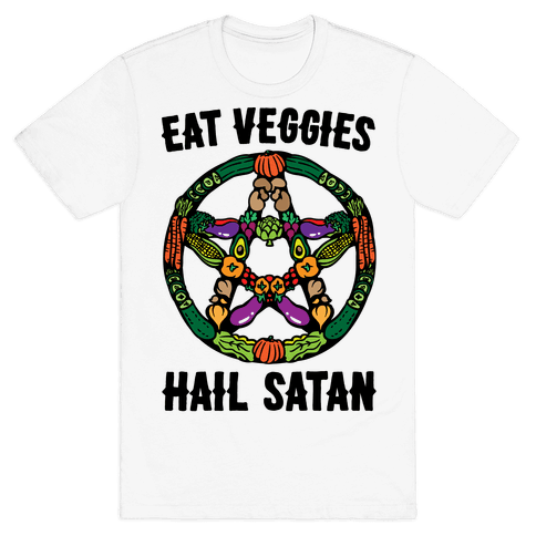 Eat Veggies Hail Satan Mens/Unisex T-Shirt