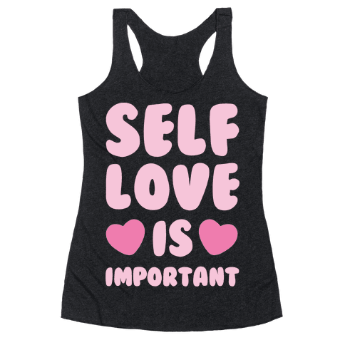 Self Love Is So Important White Print Racerback Tank Top