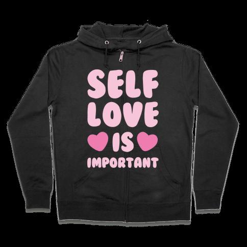 Self Love Is So Important White Print Zip Hoodie
