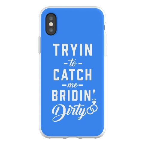 Bridin' Dirty Phone Flexi-Case