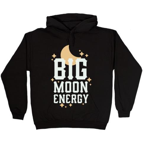 Big Moon Energy Hooded Sweatshirt