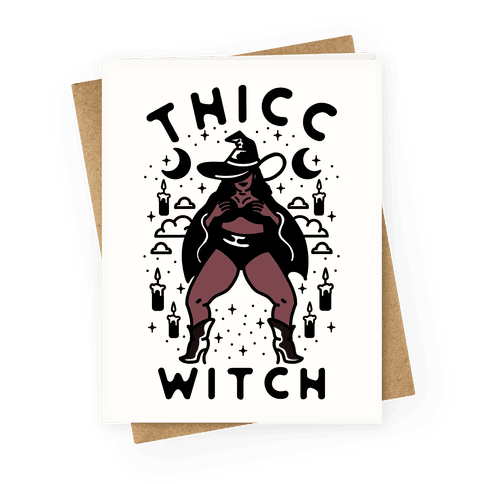 Thicc Witch Greeting Card