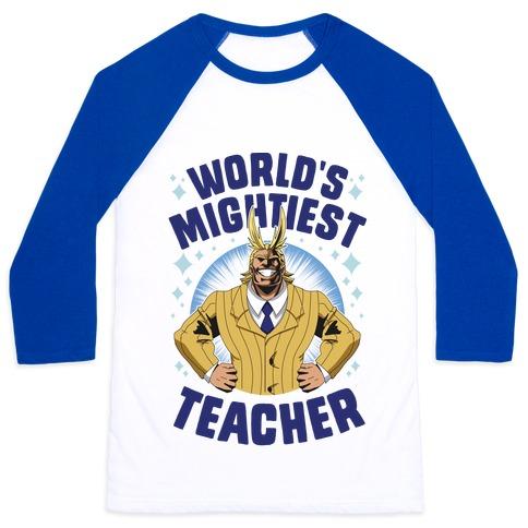 World's Mightiest Teacher Baseball Tee