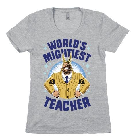 World's Mightiest Teacher Womens T-Shirt