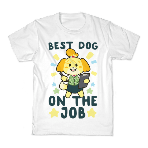 Best Dog on the Job - Isabelle Kids T-Shirt