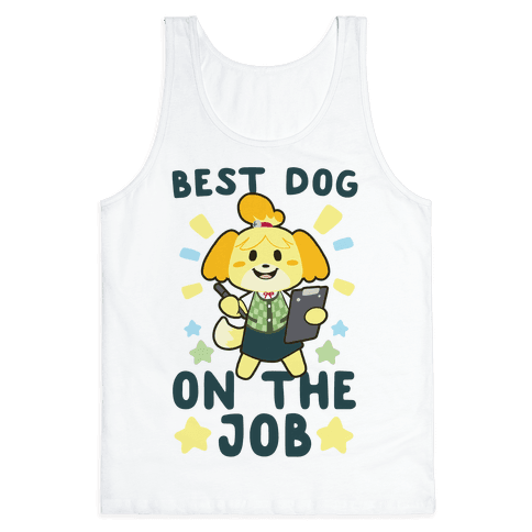 Best Dog on the Job - Isabelle Tank Top