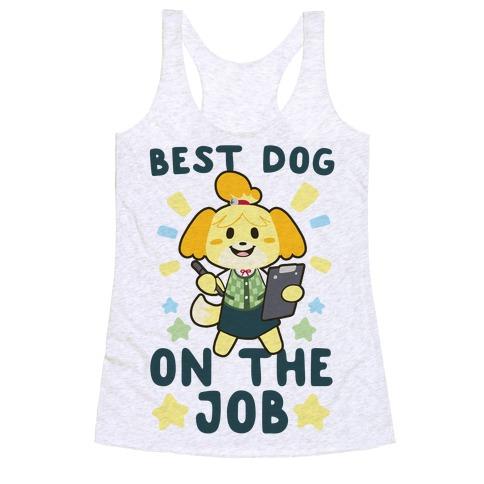 Best Dog on the Job - Isabelle Racerback Tank Top