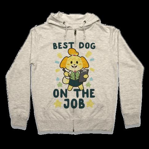 Best Dog on the Job - Isabelle Zip Hoodie