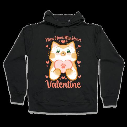 Mew Have My Heart, Valentine Hooded Sweatshirt
