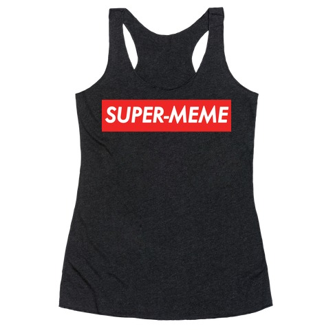 Super-Meme Racerback Tank Top