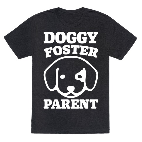 Doggy Foster Parent White Print T-Shirt