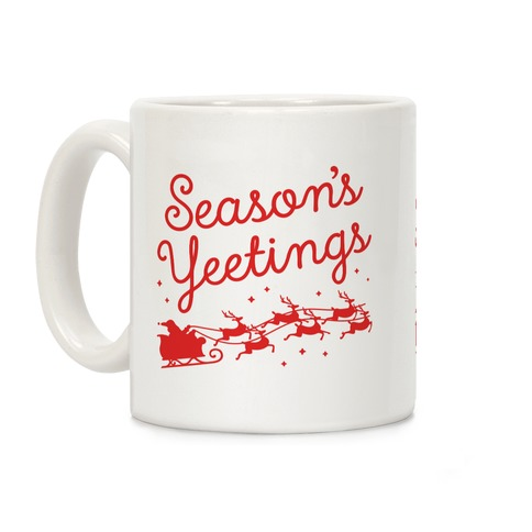 Season's Yeetings Coffee Mug