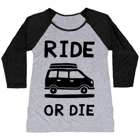 Ride Or Die Road Trip Baseball Tee