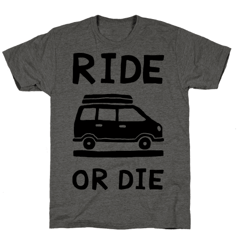 Ride Or Die Road Trip Mens T-Shirt