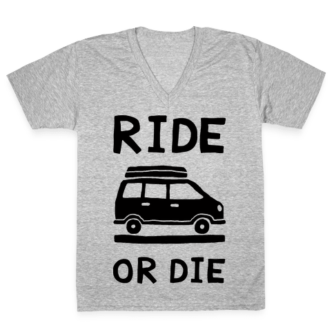 Ride Or Die Road Trip V-Neck Tee Shirt